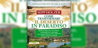 Come Trasformare il Deserto in Paradiso Sepp Holzer