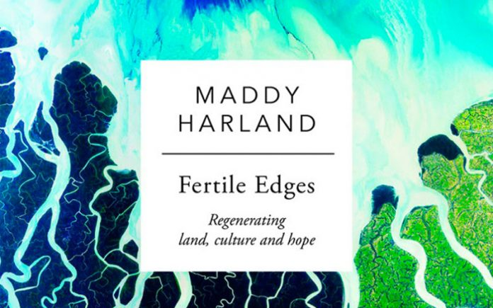 Fertile Edges Maddy Harland