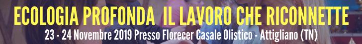 Weekend di Ecologia Profonda - Lavoro che Riconnette 23-24 Nov  Florecer Casale Olistico Attigliano (TN)